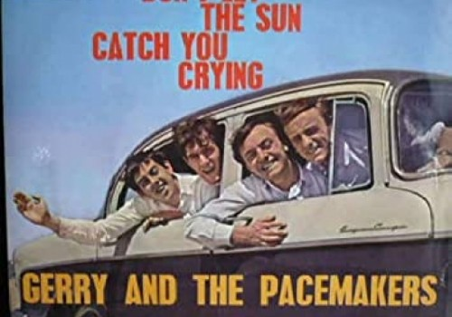 Gerry & The Pacemakers - Don't Let The Sun Catch…